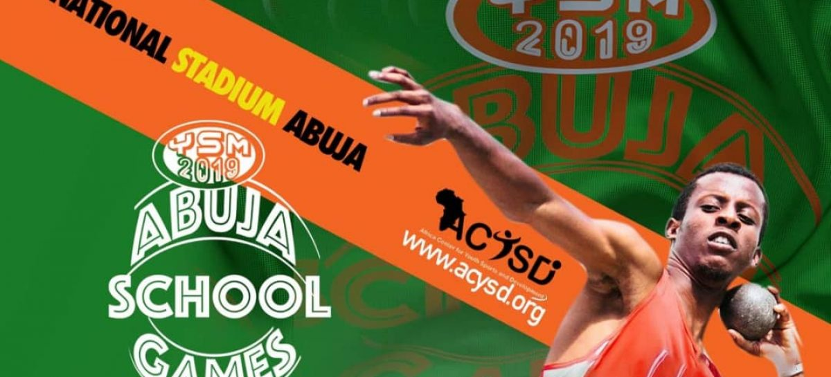 2019 YSM Abuja School Games: Schools declare readiness